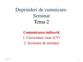 Deprinderi  de  cumnicare -Seminar  Tema  2