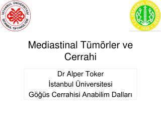 Mediastinal Tümörler ve Cerrahi