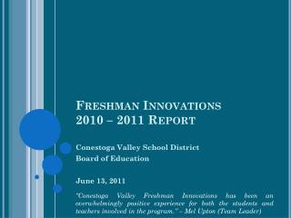 Freshman Innovations 2010 – 2011 Report