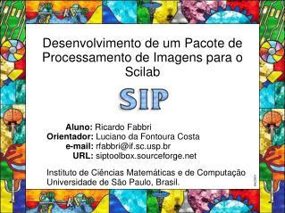 Desenvolvimento de um Pacote de Processamento de Imagens para o Scilab