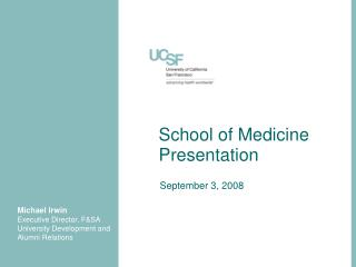 School of Medicine Presentation