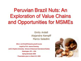 Peruvian Brazil Nuts: An Exploration of Value Chains and Opportunities for MSMEs