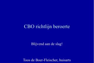 CBO richtlijn beroerte