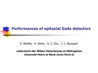 Performances of epitaxial GaAs detectors