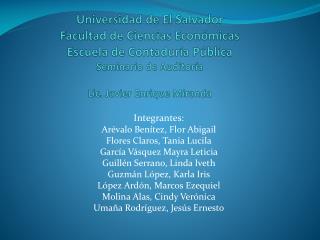 Integrantes: Arévalo  Benítez, Flor Abigail Flores Claros, Tania Lucila