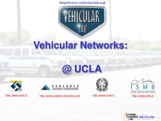 Vehicular Networks:  @  UCLA