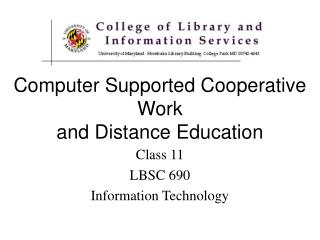 Computer Supported Cooperative Work  and Distance Education