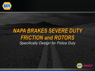 NAPA BRAKES SEVERE DUTY FRICTION and ROTORS