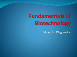 Fundamentals of Biotechnology