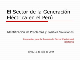 El Sector de la Generación Eléctrica en el Perú