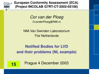European Conformity Assessment (ECA)  (Project INCOLAB G7RT-CT-2002-05106)