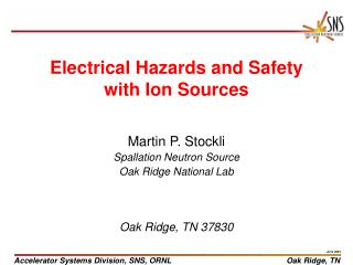 Electrical Hazards and Safety with Ion Sources