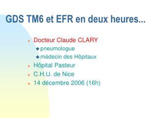 GDS TM6 et EFR en deux heures...