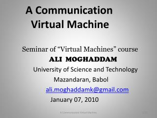 A Communication            Virtual Machine