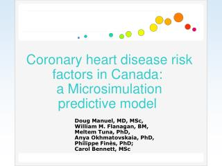 Coronary heart disease risk factors in Canada:  a Microsimulation  predictive model