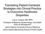 Translating Patient-Centered Strategies into Clinical Practice to Overcome Healthcare Disparities