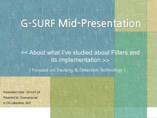G-SURF  Mid-Presentation