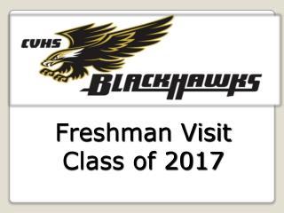 Freshman Visit Class of 2017