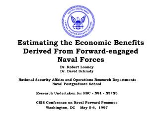 Estimating the Economic Benefits Derived From Forward-engaged Naval Forces