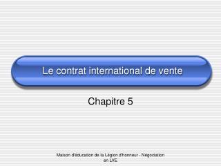 Le contrat international de vente