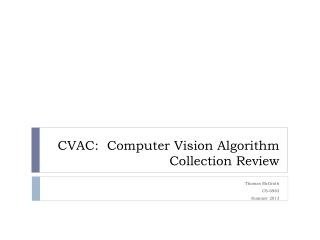 CVAC:  Computer Vision Algorithm Collection Review