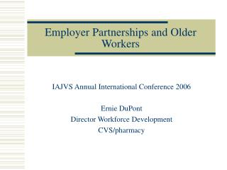 Employer Partnerships and Older Workers