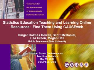 Statistics Education Teaching and Learning Online Resources:  Find Them Using CAUSEweb