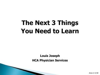 The Next 3 Things You Need to Learn