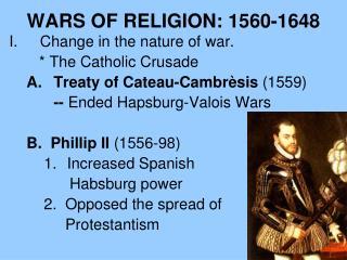 WARS OF RELIGION: 1560-1648