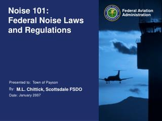 Noise 101:        Federal Noise Laws and Regulations