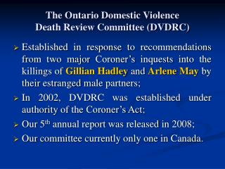 The Ontario Domestic Violence Death Review Committee (DVDRC)