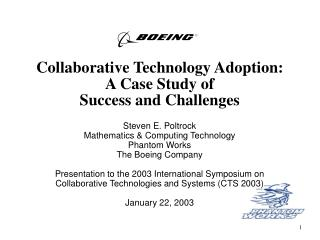 Collaborative Technology Adoption:  A Case Study of  Success and Challenges