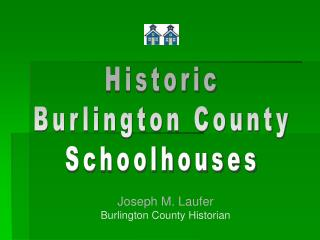 Historic Burlington County Schoolhouses