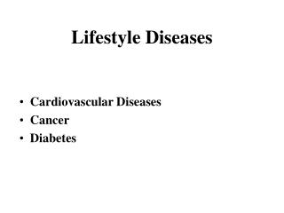 Lifestyle Diseases