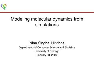 Modeling molecular dynamics from simulations