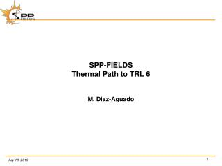 SPP-FIELDS Thermal  Path to TRL 6