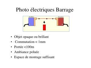 Photo électriques Barrage
