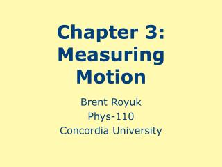 Chapter 3:  Measuring Motion