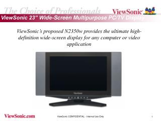 "ViewSonic 23"" Wide-Screen Multipurpose PC/TV Display"