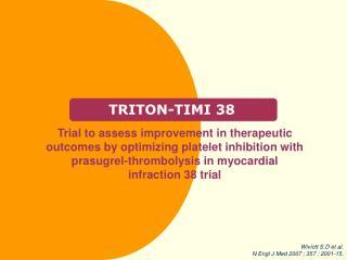 TRITON-TIMI 38