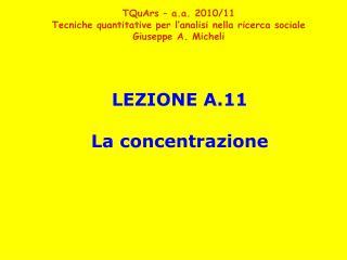 LEZIONE A.11 La concentrazione