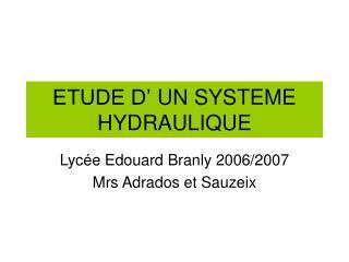 ETUDE D'UN SYSTEME HYDRAULIQUE