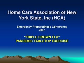 Home Care Association of New York State, Inc HCA