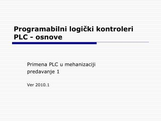 Programabilni logi čki kontroleri  PLC  - osnove
