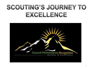 SCOUTING�S JOURNEY TO EXCELLENCE