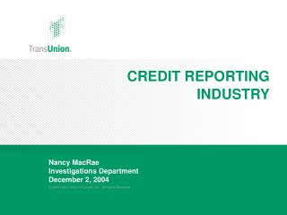 CREDIT REPORTING INDUSTRY