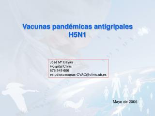 Vacunas pandémicas antigripales H5N1