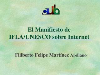 El Manifiesto de IFLA/UNESCO sobre Internet