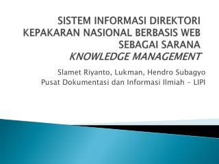 SISTEM INFORMASI DIREKTORI KEPAKARAN NASIONAL BERBASIS WEB SEBAGAI SARANA  KNOWLEDGE MANAGEMENT