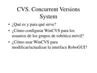 CVS. Concurrent Versions System